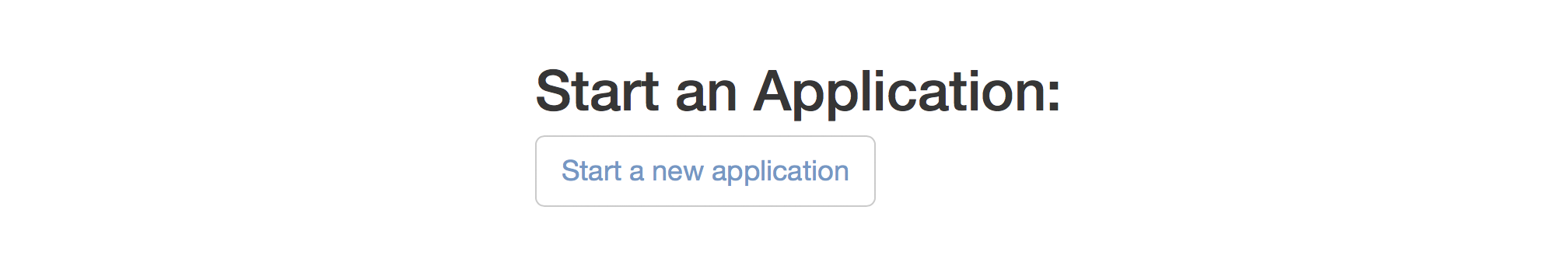 Start a New Application Button
